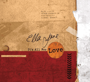 Ella Jane - It's all for love